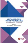Advanced and Hybrid Membranes for Wastewater Treatment - text