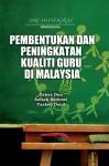 Pembentukan dan Peningkatan Kualiti Guru di Malaysia - text