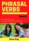 Vocabulary Secrets:Phrasal Verbs Book A