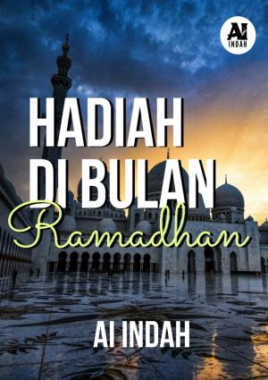 Hadiah Di Bulan Ramadhan by Ai Indah from Ai Indah in Romance category