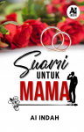 Suami Untuk Mama by Ai Indah from  in  category