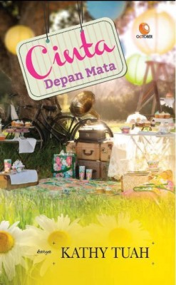 Cinta Depan Mata by Kathy Tuah from October in Romance category