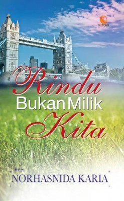 Rindu Bukan Milik Kita by Nohasnida Karia from October in Romance category