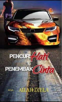 Pencuri Hati Vs Penembak Cinta by Ailah Diela from October in Romance category