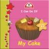 My Cake - text