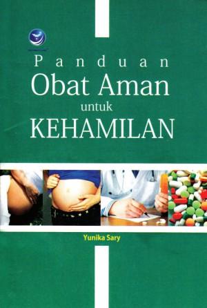 Panduan Obat Aman Untuk Kehamilan by Yunika Sary from Andi publisher in Family & Health category