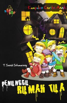 Kumpulan Cerita Anak Penunggu Rumah Tua by T. Sandi Situmorang from Andi publisher in Children category