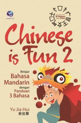 Chinese Is Fun 2, Belajar Bahasa Mandarin Dengan Panduan 3 Bahasa by Yu Jia Hui from Andi publisher in General Academics category