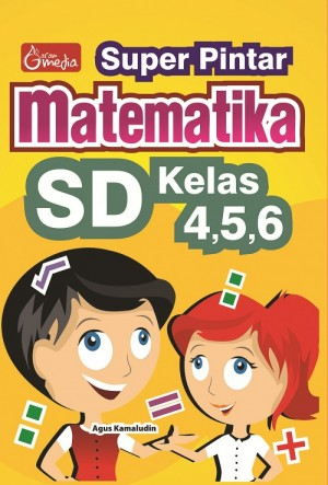Super Pintar Matematika SD Kelas 4,5,6 by Agus Kamaludin from Andi publisher in School Exercise category