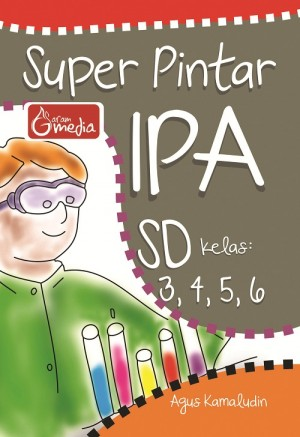 Super Pintar IPA SD Kelas 3,4,5,6 by Agus Kamaludin from Andi publisher in School Exercise category