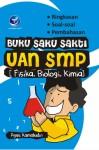 Buku Saku Sakti UAN SMP (Fisika, Biologi, Kimia)