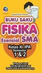 Buku Saku Fisika Esensial SMA Kelas XI IPA Semester 1 Dan 2 by Samekto Budi Pramono from  in  category