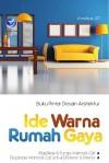 Buku Pintar Desain Arsitektur - Ide Warna Rumah Gaya