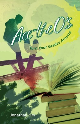 Ace the O's : turn your grades around