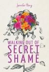 Walking out of secret shame - text