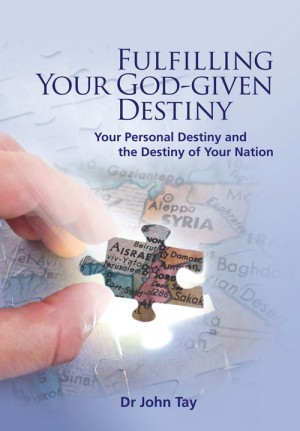 Fulfilling Your God-Given Destiny : Your Personal Destiny and the  Destiny of Yo