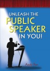 Unleash the public speaker in you! - text