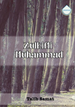 Zulkifli Muhammad by Talib Samat from Awana in Autobiography,Biography & Memoirs category