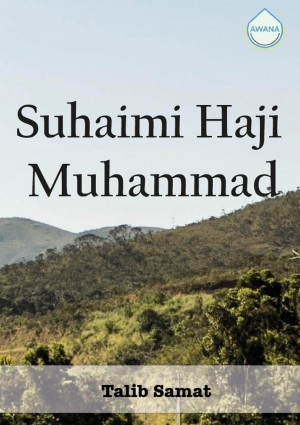 Suhaimi Haji Muhammad by Talib Samat from Awana in Autobiography,Biography & Memoirs category