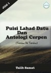 Antologi Cerpen & Puisi Lahad Datu (Tanduo Oh Tanduo!) Jilid I by Talib Samat from  in  category