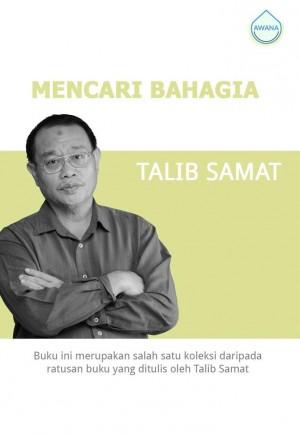 Mencari Bahagia by Talib Samat from Awana in General Academics category