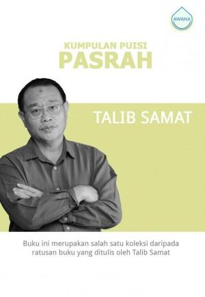 Kumpulan Puisi: Pasrah by Talib Samat from Awana in General Academics category