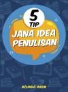5 Tip Jana Idea Menulis - text