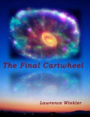 The Final Cartwheel by Lawrence Winkler from Bellatrix in Travel category