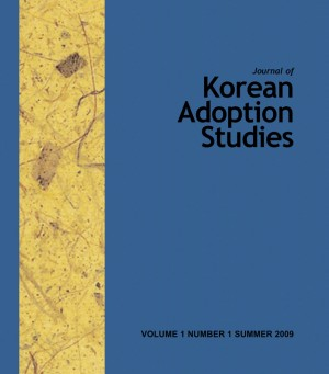 Journal of Korean Adoption Studies Volume 1, Number 1, Summer 2009 by Global Overseas Adoptees' Link from Bookbaby in General Academics category