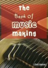 The Book of Music Making Learn to Quickly Play Piano Step By Step by Chris Osborne from  in  category