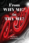 From Why me? to Try me - text