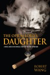 The Opium Lord's Daughter by Robert Wang from  in  category