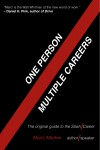 One Person / Multiple Careers The Original Guide to the Slash Career - text
