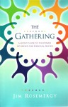 The Gathering A 40-Day Guide to the Power of Group and Personal Prayer by Jim Rosemergy from  in  category