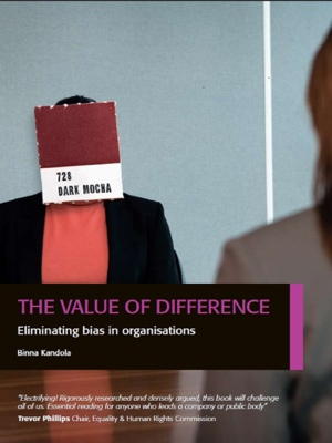 The Value of Difference - Eliminating Bias in Organisations by Binna Kandola from Bookbaby in Finance & Investments category