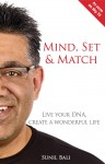 Mind, Set & Match How To Do The Work That You Were Born To Do by Sunil Bali from  in  category