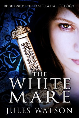 The White Mare Book One of the Dalriada Trilogy by Jules Watson from Bookbaby in General Novel category