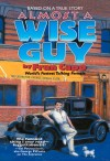 Almost a Wise Guy Based on a True Story - text