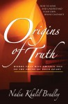 Origins of Truth - Words that Will Awaken You to the Truth of Your Heart by Nadia Khalil Bradley from  in  category