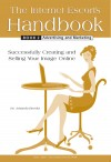 The Internet Escort's Handbook Book 2: Advertising and Marketing by Amanda Brooks from  in  category