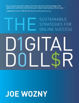 The Digital Dollar Sustainable Strategies for Online Success by Joe Wozny from Bookbaby in Business & Management category