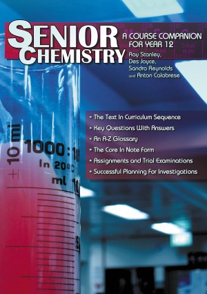 Senior Chemistry A Course Companion for Year 12