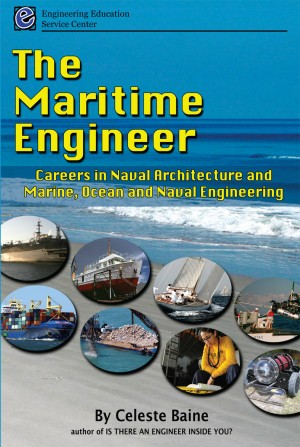 The Maritime Engineer Careers in Naval Architecture and Marine, Ocean and Naval Engineering by Celeste Baine from Bookbaby in Business & Management category