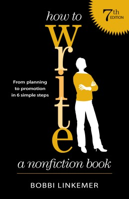 How to Write a Nonfiction Book From Planning to Promotion in 6 Simple Steps by Bobbi Linkemer from Bookbaby in General Novel category
