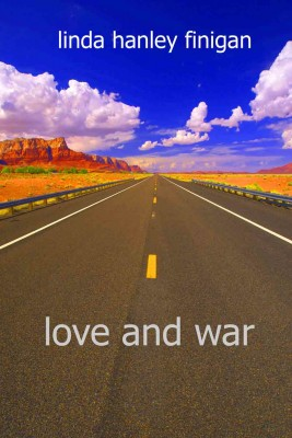 Love and War by Linda Hanley Finigan from Bookbaby in General Novel category