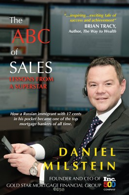The ABC of Sales Lessons from a Superstar by Daniel Milstein from Bookbaby in Business & Management category