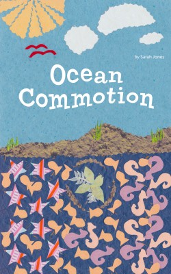 Ocean Commotion  by Sarah Jones from Bookbaby in Teen Novel category