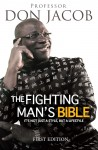 The Fighting Man's Bible It's Not Just a Style, But a Lifestyle by Professor Don Jacob from  in  category