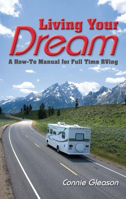 Living Your Dream A How-To Manual for Full Time RVing by Connie Gleason from Bookbaby in Travel category