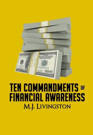 Ten Commandments of Financial Awareness